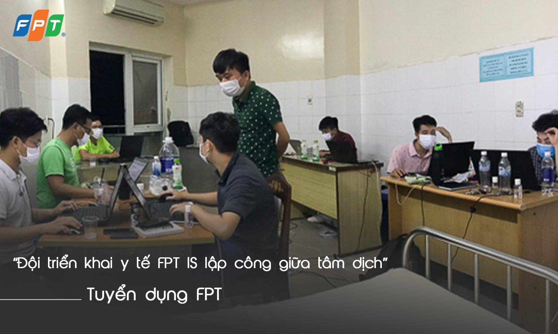 Đội triển khai y tế FPT IS lập công giữa tâm dịch